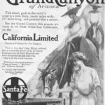 """Magazine advertisement for the Santa Fee Railroad promoting tourism to the Grand Canyon, 1909. Magazine articles and advertising increased interest in vacation and tourism. The text of this advertisement promotes the """"winterless"""" climate of the American southwest, the comforts of the Pullman sleeping cars, the affordability of the trip, the El Tovar hotel on the rim of the Grand Canyon managed by Fred Harvey, and the availability of side trips around and in the canyon."""