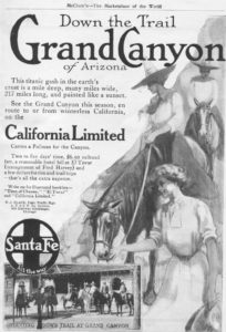"Magazine advertisement for the Santa Fee Railroad promoting tourism to the Grand Canyon, 1909. Magazine articles and advertising increased interest in vacation and tourism. The text of this advertisement promotes the ""winterless"" climate of the American southwest, the comforts of the Pullman sleeping cars, the affordability of the trip, the El Tovar hotel on the rim of the Grand Canyon managed by Fred Harvey, and the availability of side trips around and in the canyon."