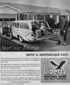 """Newspaper advertisement promoting vacation spending, 1961. The text states """"There is nothing more aggravating than 'car trouble' on a vacation trip. A bad-acting automobile can squander your precious time and completely spoil your fun. If you need a new car anyway, why not buy it NOW and enjoy all the fine touring months ahead?"""" Advertisements such as this promoted vacations and vacation spending, even if money had to be borrowed. Advertisement, """"Kentucky, Your Vacationland,"""" The Courier-Journal, Travel Section, April 30, 1961, 6."""