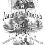 The American Woman's Home, 1869