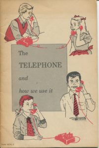 """The Telephone and How We Use it"" booklet. c. 1950s; etiquette, manners"