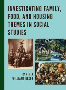 Cover of Investigating Family, Food, and Housing Themes in Social Studies