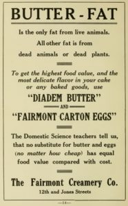 This 1915 advertisement seeks to convince home cooks that cheap alternatives such as margarine or manufactured shortening should not be substituted for butter.